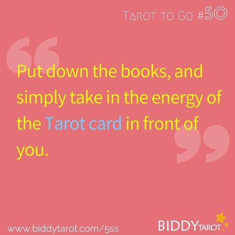 Put down the books, and simply take in the energy of the Tarot card in front of you. #TarotTips #TarotToGo biddytarot.com