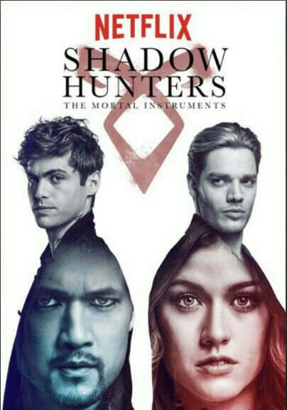 Shadowhunters (Netflix Poster 2018) | Shadowhunters ➰ in 2019