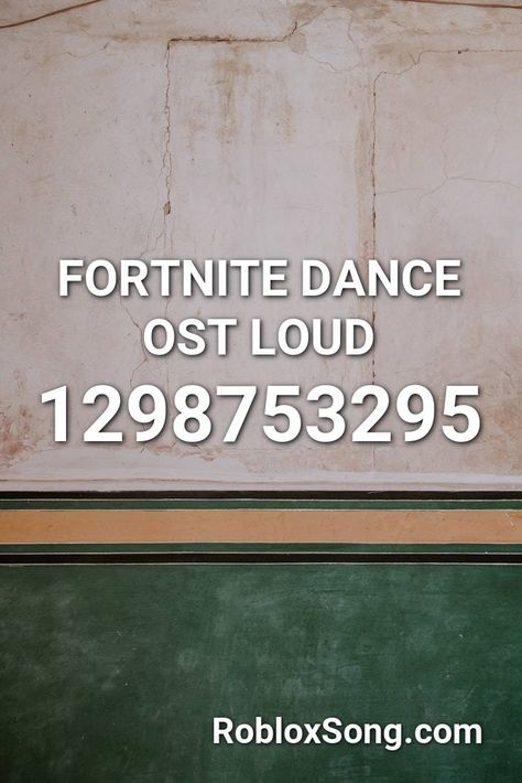 Fortnite Dance Ost Loud Roblox Id Roblox Music Codes In 2020