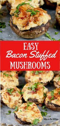 Easy Bacon Stuffed Mushrooms