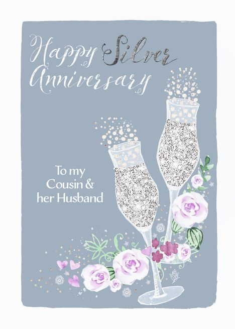 Cousin Husband Happy Silver Anniversary Champagne Card Ad Sponsored Happy Wedding Anniversary Cards Silver Wedding Anniversary Happy 25th Anniversary