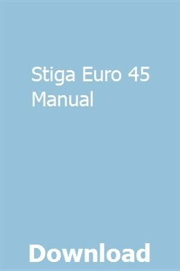 Stiga Euro 45 Manual Manual Car Repair Manuals Manual