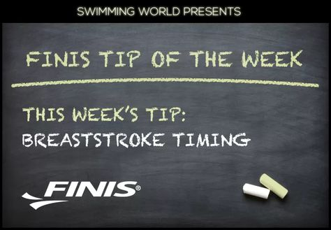 Finis Tip Of The Week Breaststroke Timing Positivity Tips Swimming World