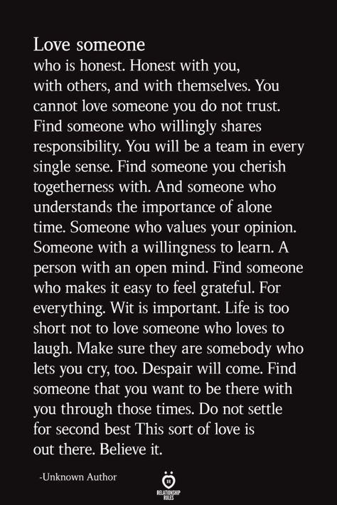 Love Someone Who Is Honest. Honest With You, With Others, And With Themselves | Relationship Rules