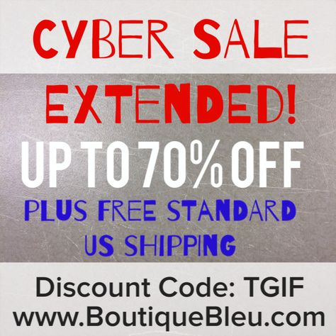 We've extended our cyber sale through today! Up to 70% off with many items under $20! Enter TGIF at checkout for free standard US shipping.