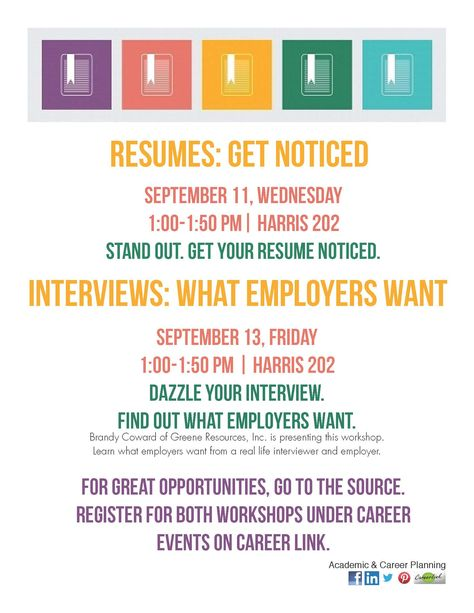 Resume workshop - Wednesday Interview workshop - Friday Register