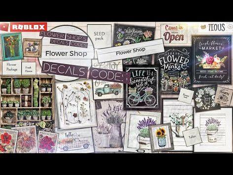 (3170) Decals Codes Flower Shop   Decals Ids   Bloxburg ROBLOX - YouTube