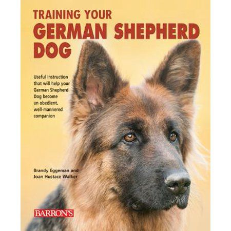 Books German Shepherd Dogs Dog Training German Shepherd Puppies