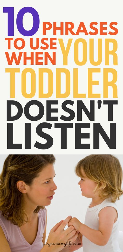 10 Phrases To Use When Your Toddler Doesn't Listen.