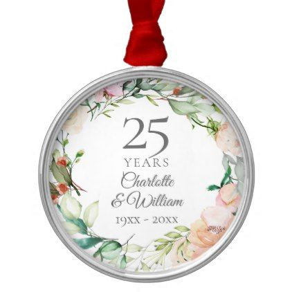 25th Wedding Anniversary Roses Floral Garland Metal Ornament Zazzle Com Wedding Anniversary Keepsake Homemade Anniversary Gifts Homemade Wedding Gifts