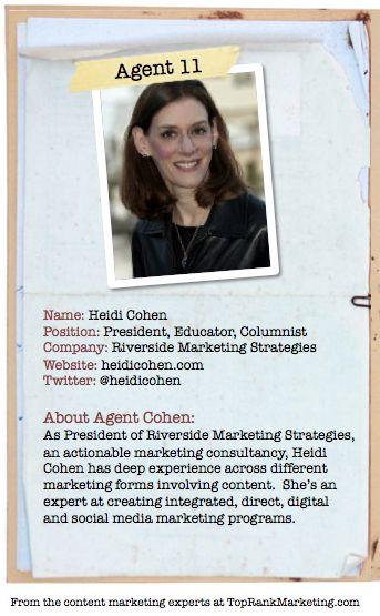 Bio for Secret Agent #11 @heidicohen  to see her content marketing secret visit tprk.us/cmsecrets