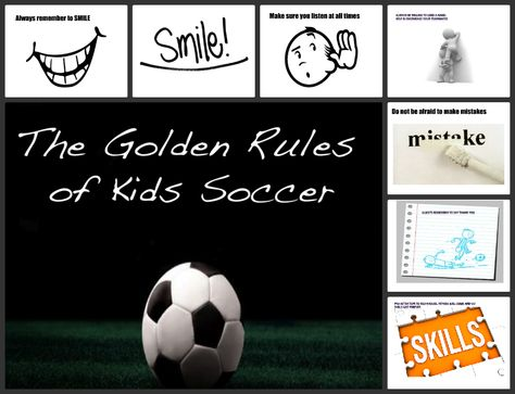 The Golden Rules Of Kids Soccer Are Easy But Often Overlooked Do Your Kids Follow These Basic Rules Kids Soccer Soccer Golden Rule