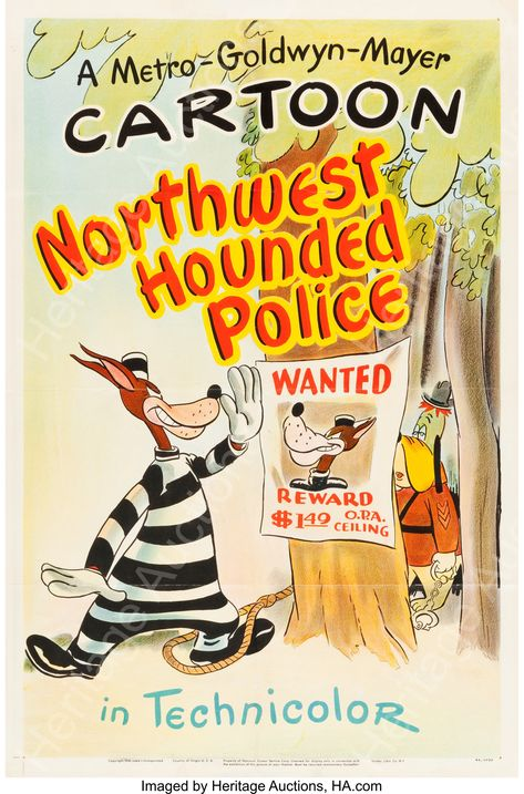 Northwest Hounded Police (MGM, 1946). Tex Avery One Sheet (27.25