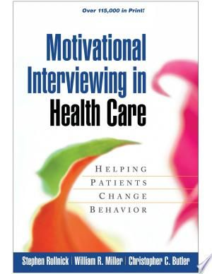 Download Motivational Interviewing In Health Care Pdf Free In 2020 Motivational Interviewing Health Care Motivation