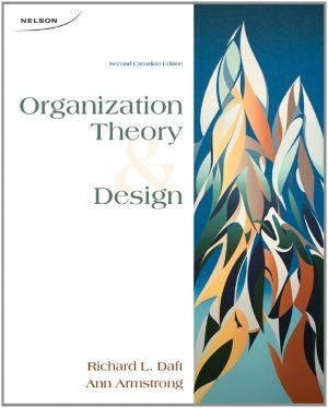 Organization Theory And Design Canadian 2nd Edition Daft Test Bank Test Bank And Solutions Manual Instant Download Test Bank Theories Textbook