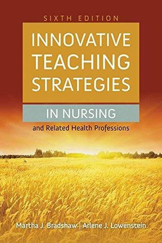 Innovative Teaching Strategies in Nursing and Related Health Professions (Bradshaw, Innovative Teaching Strategies in Nursing and Related Health Professions) - Default