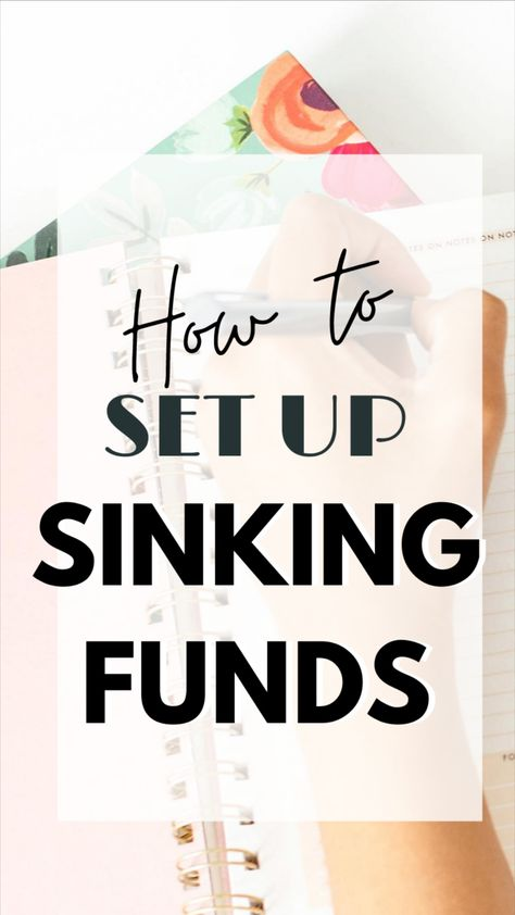 How to Set Up Sinking Funds in Your Budget