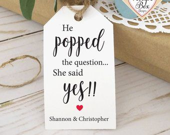 He Popped The Question She Said Yes Printable Tags For