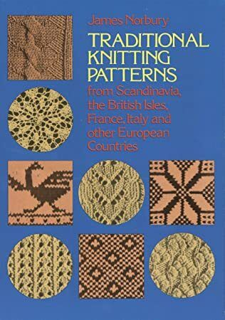 Pdf Traditional Knitting Patterns From Scandinavia The British Isles France Italy And Other Eu Irish Knitting Knitting Patterns Knitting