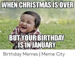 January Birthday Meme Google Search January Birthday Birthday Meme It S Your Birthday