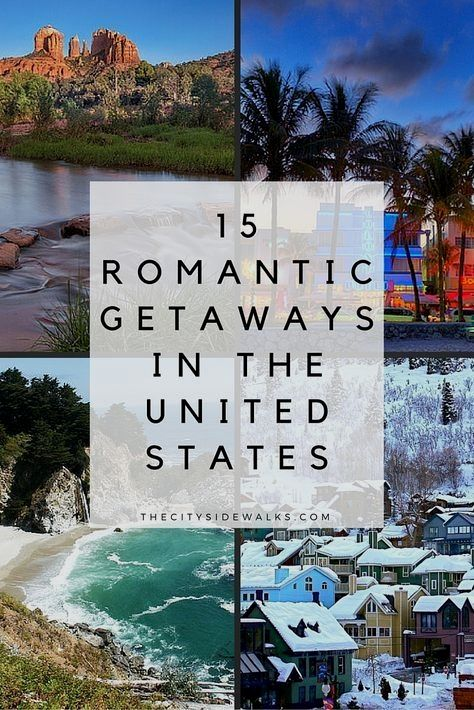 Valentine S Day Trip Ideas In 2020 Romantic Travel Destinations Weekend Vacations Usa Travel Destinations