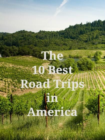 The 10 best road trips in America. Includes places to visit, miles and attractions.