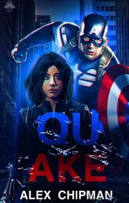 QUAKE [An Avengers Fanfiction] | Marvel Cinematic Universe | Steve