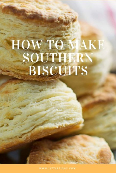 Easy to make, buttery and flaky, learn how to make layered Southern Biscuits! These easy homemade buttermilk biscuits are perfectly layered and great to enjoy for breakfast, dinner or anytime you're in the mood for a tasty southern biscuit. Get the biscuit recipe at Little Figgy Food. #baking #biscuits #southern #breakfast #breads #easytomake #homemade #fluffy #buttermilk #flour #noyeast