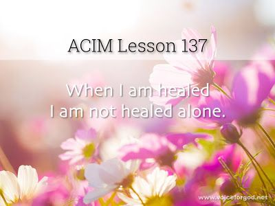 Acim Workbook Lesson 137 Course In Miracles Lesson Workbook