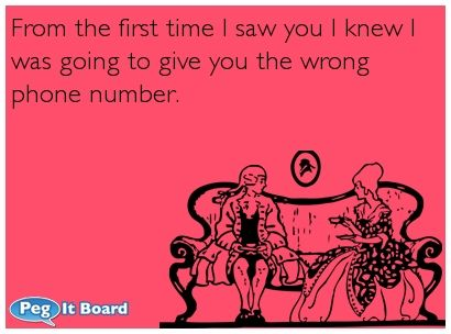 Lovely From The First Time I Saw You | Ecards | Pinterest | Ecards, Humor And  Mental Problems