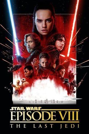 Pin By Ashley Kessel On Star Wars 2018 Pelicula Completa Last Jedi Star Wars Watch Star Wars