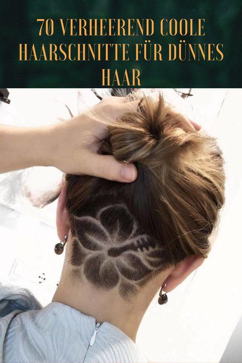 70 Verheerend Coole Haarschnitte Fur Dunnes Haar In 2020 Haarschnitt Haar Styling Frisur Undercut