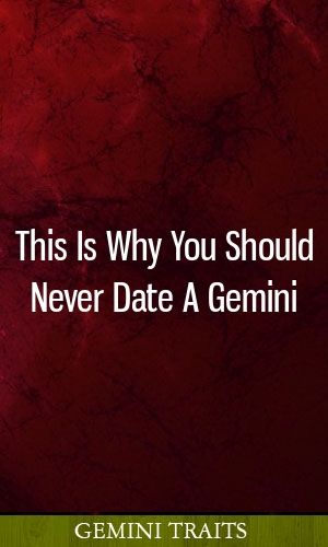 This Is Why You Should Never Date A Gemini #zodiacsigns #leo
