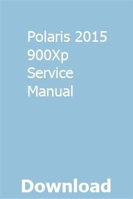 Polaris 2015 900xp Service Manual Turbo Service Repair Manuals Honda Civic