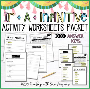 Spanish Ir A Infinitive Activity Worksheets Packet With Answer Keys Teaching Spanish Station Activities Teaching