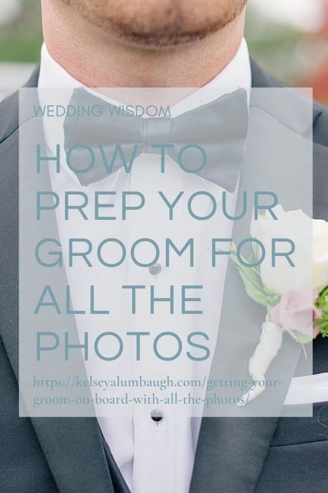 How to prep your groom for all the photos | Kelsey Alumbaugh Photography Kansas City Mo | #springwedding #kansascitywedding #kcmoweddings #groom