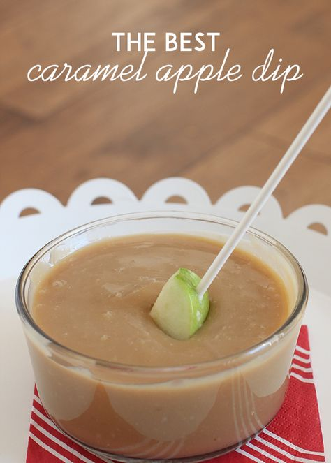 The only caramel apple dip recipe you need. Stays soft and tastes delicious! Perfect for a fall treat or snack or party.