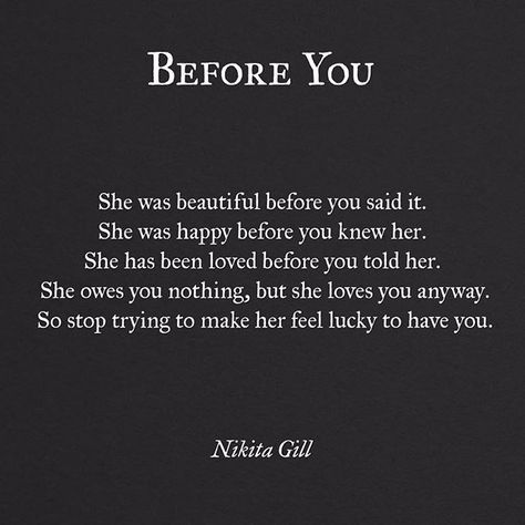 Before you...Every man needs to know that and every woman needs to recognize it!!