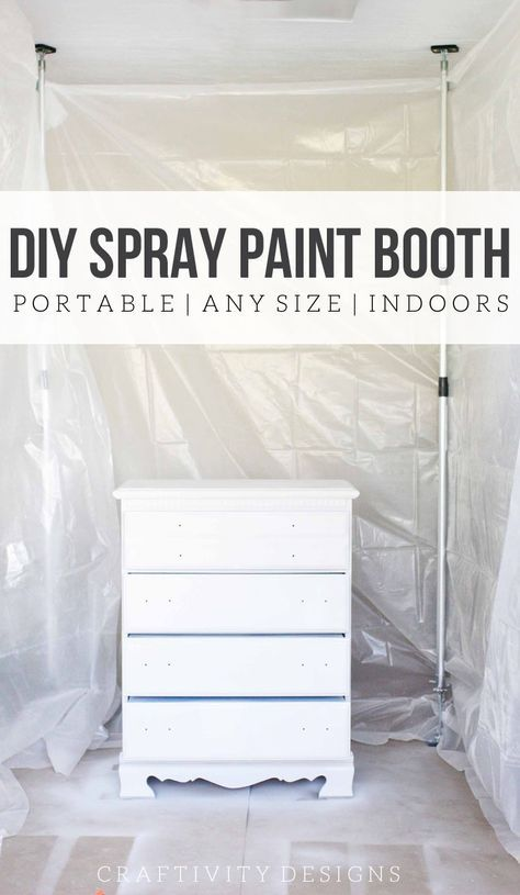 How To Spray Paint Indoors Diy Paint Booth Spray Paint Booth