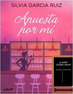 Apuesta Por Mí De Silvia García Ruiz Si Disfrutaste Con Mi Perfecto Sapo Azul Una Heredera Con Muy Malas Libros Novelas Romanticas Libros Libros De Novelas