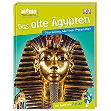 Memo Wissen Entdecken Das Alte Gypten Pharaonen Mumien Pyramiden Das Buch Mit Poster Das Alte Gypten Memo Bucher Wissen Mumie