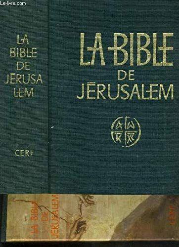 Telecharger La Bible De Jerusalem La Sainte Bible Pdf Par Ecole Biblique De Jerusalem Relie Jan 1900 Telechar La Bible Livres En Ligne La Sainte Bible