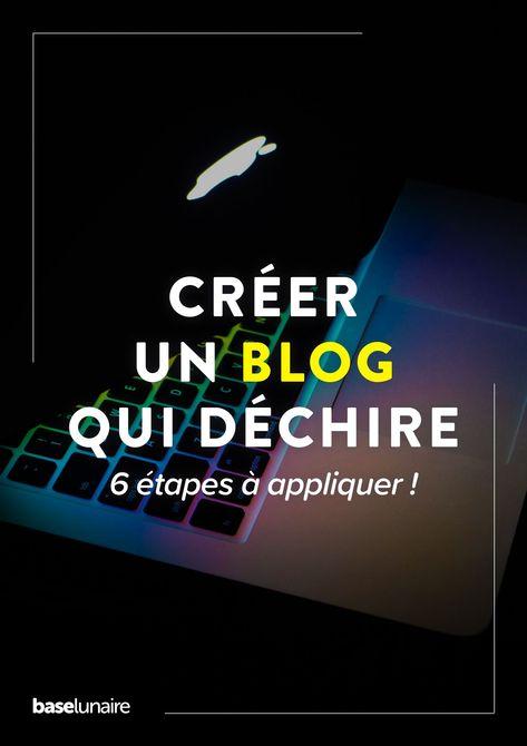 Comme créer un blog qui déchire ?