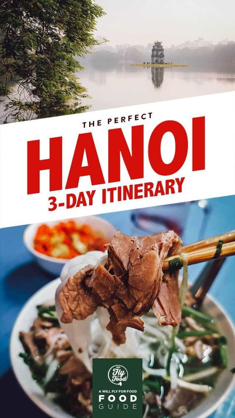 What to Do in Hanoi: A 3-Day Itinerary
