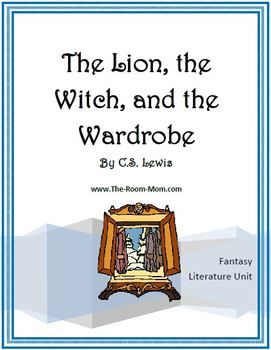 The Lion The Witch And The Wardrobe Novel Unit Narnia Books