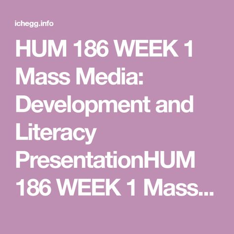 HUM 186 WEEK 1 Mass Media: Development and Literacy PresentationHUM 186 WEEK 1 Mass Media: Development and Literacy PresentationHUM 186 WEEK 1 Mass Media: Development and Literacy PresentationComplete the following assignment to explain the formative influence of mass media on American culture.Create a PowerPoint Presentation addressing the following questions:What were the major developments in the evolution of mass media during the last century?How did each development influence Americ
