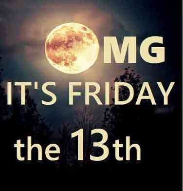 50 Funny Friday The 13th Memes To Ease Your Superstitious Fears Turn Your Luck Around Friday The 13th Memes Friday The 13th Funny Happy Friday The 13th