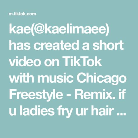 kae(@kaelimaee) has created a short video on TikTok with music Chicago Freestyle - Remix. if u ladies fry ur hair every day like me then this is for u <3 #fyp #foryoupage #hair #hairmask #LetsFaceIt #TikTokFanFest
