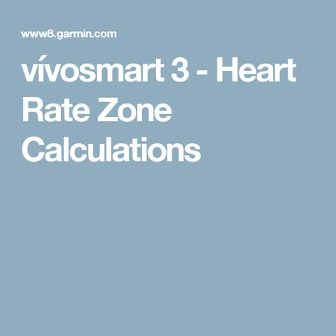 vívosmart 3 - Heart Rate Zone Calculations | Heart rate ...