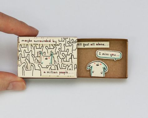 "Cute ""I miss you"" Card Matchbox/ Gift box / Message box ""Maybe surrounded by a million people"""